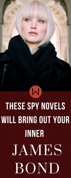 The best spy novels, James Bond, Dr. Who, Cold War, Fiction, British Spies, John Le Carre, The Spy Who Came In From The Cold, Jason Matthews, Red Sparrow, The Kremlin's Candidate, The Expats, Tinker, Tailor, Soldier, Spy, Jason Bourne, Spy Thrillers, Mystery, Espionage, MI6