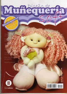 Album Archive - Munequeria Soft Nº 60 Felt Crafts, Crafts To Make, Sewing Magazines, Soft Dolls, Toddler Toys, Teddy Bear, Quilts, Fabric, Pattern