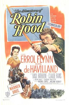 the adventures of robin hood (1983) with errol flynn and olivia dehavilland.  i loved this movie when i was a kid and watched the vhs over. and over. and over.