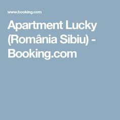 Apartment Lucky (România Sibiu) - Booking.com Romania
