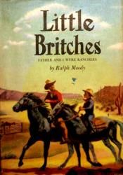 Little Britches Series by Ralph Moody - one of my favorite reads.