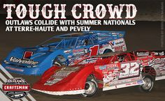 World of Outlaws and Summer Nationals Set to Collide at Terre-Haute and Pevely Dirt Late Model Racing's Best Go Head-to-Head By Clayton Johns CONCORD, NC – June 19, 2017 – The World of Outlaws Craftsman® Late Model Series ...