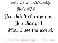 Rules of a Relationship Rule You didn't change me, you changed how I see the world. My Heart Quotes, Boy Quotes, Crush Quotes, Distance Love Quotes, Distance Relationship Quotes, Girlfriend Quotes, Boyfriend Quotes, I Love You Words, Girl Facts