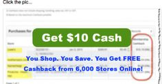 You get 3, 5, even 11.9% cashback shopping at all of your favorite stores. You shop. You save. Absolutely Free. http://make.cashbychoice.com/cashback.htm
