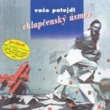 #VasoPatejdl #ChlapcenskyUsmev