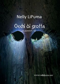 Occhi di grotta per pianoforte solo Composer: Nelly LiPuma This piece was inspired by the Prohodna Cave, also known as The Eyes of God, in Bulgaria. Eyes, Watch, Youtube, Clock, Bracelet Watch, Clocks, Cat Eyes, Youtubers, Youtube Movies