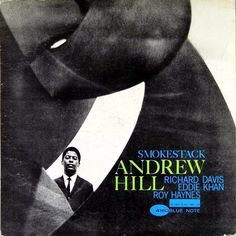 Andrew Hill - Smoke Stack (Vinyl, LP, Album) at Discogs