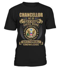 Chancellor - We Do Precision Guess Work