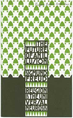 """Book cover for """"The Future of An Illusion"""" by Sigmund Freud"""