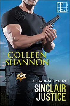 Tome Tender: Sinclair Justice by Colleen Shannon (Texas Rangers...