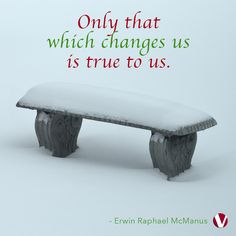 """How can you best change and grow in this winter season? Click on the bench to read this week's blog """"Keep on Rolling"""" and ask yourself the 2 questions that help to roll with the changes..."""