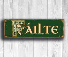 FAILTE SIGN Failte Signs Ireland Welcome by ClassicMetalSigns