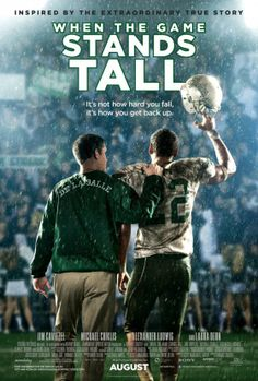 When the game stands tall, comes out August 22nd. I want to see it!:)