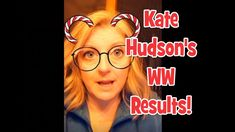Results of Kate Hudson's WW Journey