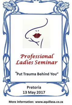 Understanding trauma in a professional lady's life.  In this boutique seminar Dr. Barbara Louw and her team look at trauma and healing from various perspectives in a beautiful 5-star venue. Topic include: Trauma in Life •Understanding the trauma in a professional lady's life •My personality when dealing with crisis and trauma •Workplace Challenges Using my environment to heal Spiritual wellness and purpose