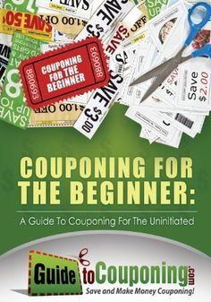 Couponing for the Beginner: A Guide to Couponing for the Uninitiated by Jenny Dean, http://www.amazon.com/dp/1481291807/ref=cm_sw_r_pi_dp_.-pmrb1YJG3D6