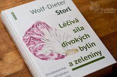 LÉČIVÁ SÍLA DIVOKÝCH BYLIN A ZELENINY Books, Libros, Book, Book Illustrations, Libri