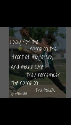 Just remember the name on the back and i will play for the name on the front ~softball quote inspire~ I've been instructed that whoever this baseball player is to stay away from you. You only want to hurt me Softball Memes, Baseball Quotes, Soccer Quotes, Softball Players, Girls Softball, Fastpitch Softball, Sport Quotes, Softball Stuff, Softball Chants