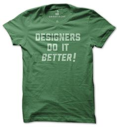 Designers Do It Better >> I love this company! I have to get a couple of their shirts! $20
