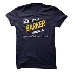 BARKER - #gift for friends #gift for him. OBTAIN => https://www.sunfrog.com/Names/BARKER-11316063-Guys.html?68278