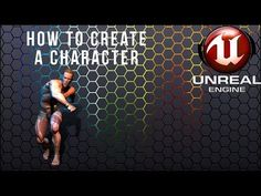 How To Create a playable character in Unreal Engine 4 Texas Education, Character Design Tutorial, Game Mechanics, Multimedia Arts, Tech Art, Video Game Development, 3d Studio, Game Engine, Modeling