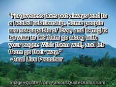 More on forgiveness. . .