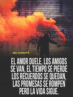 El amor duele,...