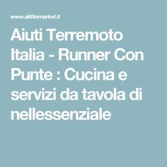 Aiuti Terremoto Italia - Runner Con Punte  : Cucina e servizi da tavola di nellessenziale