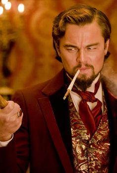 Leonardo DiCaprio as Calvin Candie, Django Unchained ....Perfection!!!!!!!! And Best movie ever!!!!!!!