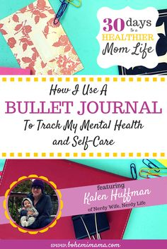 How I Use a Bullet Journal to Track my Mental Health and Self-Care