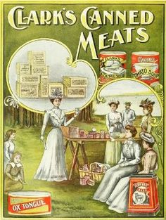 Clark's Canned Meats, 1900. #vintage #food #ads by lindsay0