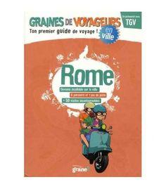 Rome avec enfant : Guide de voyage pour enfant de Graines de Voyageurs #livre #rome #enfant