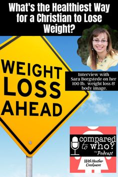 Sara Borgstede has maintained a 100 pound weight loss. If you're not a fan of diet culture because it's not long term, then listen to this episode of Compared to Who? to learn healthy, christ-centered, and sustainable ways to lose weight and reach your goals. #podcast #weightloss #heathercreekmore Christian Movies, Christian Women, Christian Quotes, Christian Living, Christian Marriage, Need To Lose Weight, Losing Weight, Healthy Body Images, Identity In Christ
