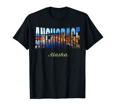 Anchorage Alaska T-Shirt Wedding After Party, Anchorage Alaska, T Shirt World, Wedding Shirts, Most Beautiful Cities, Matching Couples, Casual Wedding, Couple Shirts, Best Cities