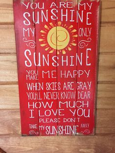 You are my sunshine 13w x 24 1/2h hand-painted by WildflowerLoft