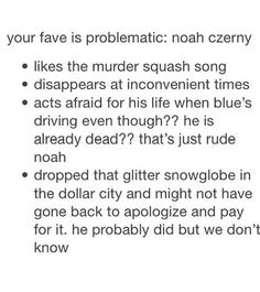 Noah Czerny is my favorite, then Henry, then Ronan, then Blue, then Gansey, then Adam and I love Adam with all of my heart