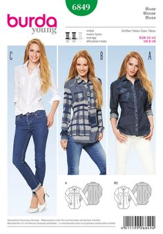 Burda 6849 these blouses ensure a young and clean look. denim shirt a with flap pockets and snap fasteners. b and c combine all the attributes of a classy blouse. play on contrasts with trendy prints or solid colors
