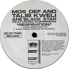 Mos Def And Talib Kweli Are Black Star - Respiration