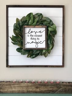 Love is the closest thing to magic wood sign! Love is the closest thing to Magic wood sign. Log Home Decorating, Diy Home Decor, Decor Room, Bedroom Decor, Decorating Ideas, Farmhouse Signs, Farmhouse Decor, Farmhouse Style, Rustic Signs