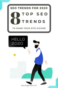 2020's Top 8 SEO Trends To Rank Your Site Higher