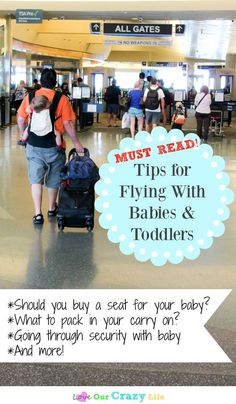 Flying with babies or toddlers? We have the must read tips. Is it really okay to have a lap child? How does security work? Plus what to pack in a carry on and more! #SuperAbsorbent (AD)