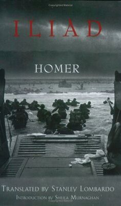 The Iliad translated by Stanley Lombardo - D-Day photo for front cover.
