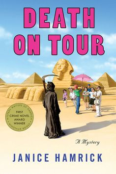 """Read """"Death on Tour"""" by Janice Hamrick available from Rakuten Kobo. Texas high school teacher Jocelyn Shore and her cousin Kyla are on a once-in-a-lifetime guided tour of Egypt with a motl. Best Mysteries, Cozy Mysteries, Texas High School, A Discovery Of Witches, Mystery Novels, First Novel, Temples, Book 1"""