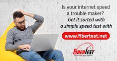 Is your internet speed a trouble maker? Get it sorted with a simple speed test on fibertest #fiberinternet #slowinternet #speedtestonline #checkinternetspeed #fibertest Fiber Internet, Sorting, How To Get, Simple