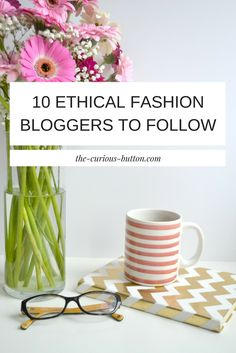 10 Favourite Ethical Fashion Bloggers To Follow | The Curious Button. Please choose cruelty free vegan