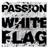nice CHRISTIAN – Album – $5.00 –  Passion: White Flag