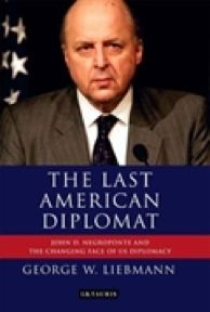 George W. Liebmann (2012). The Last American Diplomat: John D. Negroponte and the Changing Face of US Diplomacy. Published by I.B. Taurus & Co Ltd, London.