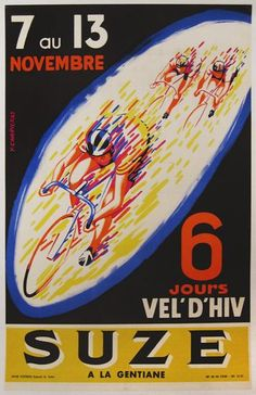This vertical French transportation poster features blurred cyclist racing in a oval outlined in blue on a black background. The beautiful Vintage Poster Reproduction is perfect for an office or living room. Suze by Y. Museums In Nyc, Bike Illustration, Ski Posters, Bicycle Race, Track Bicycle, Bike Art, Sale Poster, Vintage Bicycles, Vintage Posters