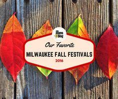 Our Favorite Milwaukee Fall Festivals!