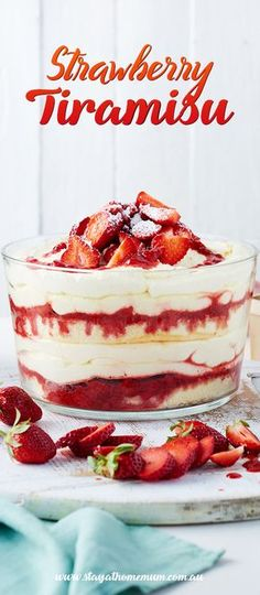 Strawberry Tiramisu is a delectable, tantalisingand sweet treat fit for a king (or queen!)